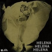 Helena, Helena, Helena (Původní Lp+Bonusy) Songs