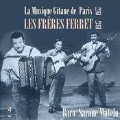 La Musique Gitane De Paris : Les Frères Ferret (1937 - 1957), Vol. 2 Songs
