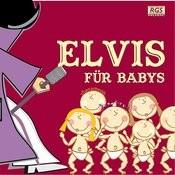 Elvis Für Babys Songs