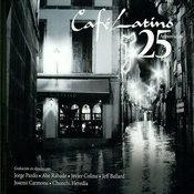 Café Latino 25 Aniversario Songs