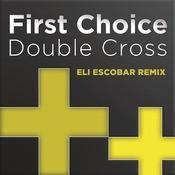 Double Cross (Eli Escobar Remix) Songs