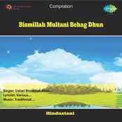 Bismillah Multani Behag Dhun Songs