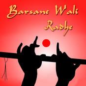 Barsane Wali Radhe Songs