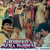 Ghar Aaya Mera Pardesi Songs