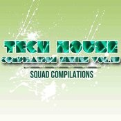 Tech House Compilation Series Vol. 15 Songs