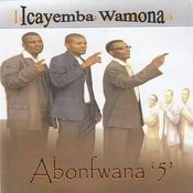 Icayemba Wamona Songs