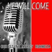 He Will Come Songs