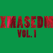 XMASEDM Vol. 1 Songs