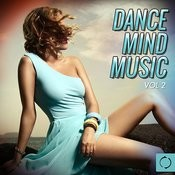 Dance Mind Music, Vol. 2 Songs