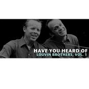 Have You Heard Of The Louvin Brothers, Vol. 1 Songs