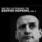 We're Listening To Kenyon Hopkins, Vol. 2 Songs