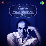 Legends - Talat Mahmood  Vol 5 Songs