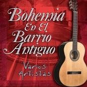 Bohemia En El Barrio Antiguo Songs
