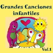 Grandes Canciones Infantiles, Vol. 1 Songs