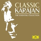 Classic Karajan - The Essential Collection Songs
