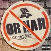 Or Nah (feat. Wiz Khalifa and DJ Mustard) Songs