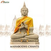 Mahabodhi Chants Songs