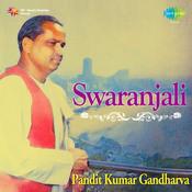 Swaranjali Pt Kuamr Gandharva Songs