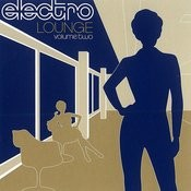 Electro Lounge Songs