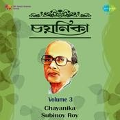 Chayanika - Subinoy Roy Vol 3 Songs