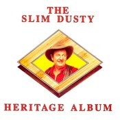 The Slim Dusty Heritage Album Songs