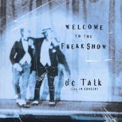 Welcome to the Freak Show Live Songs
