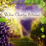 Wine Country Dreams Songs