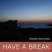 Have A Break Songs