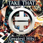 Take That Greatest Hits Songs