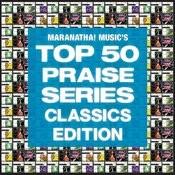 Top 50 Praise Classics Songs