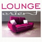 Lounge Orient Songs