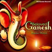Shri Ganesh Shlok MP3 Song Download- Beloved Ganesh - Bappa Morya