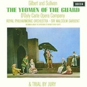 The Yeomen Of The Guard & Trial By Jury Songs