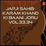 Japji Sahib- Karam Khand Ki Baani Joru Vol.33,34 Songs