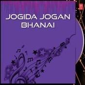 Jogida Jogan Bhanai Songs