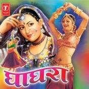 Ghagra Songs