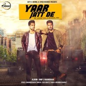 Yaar Jatt De Song