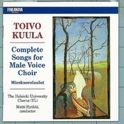 Toivo Kuula : Complete Songs for Male Voice Choir Songs