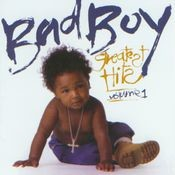 Bad Boy Greatest Hits Vol. 1 Songs