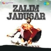 Zalim Jadugar Songs