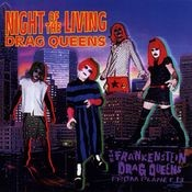 Night Of The Living Drag Queens Songs