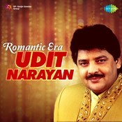 Romantic Era - Udit Narayan Songs Download: Romantic Era