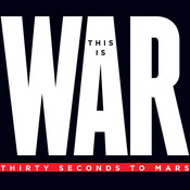 This Is War (Deluxe) Songs