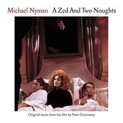 A Zed And Two Noughts: Music From The Motion Picture Songs