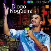 Diogo Nogueira Ao Vivo Songs