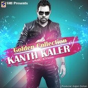 Kaler Kanth Hits Golden Collection Songs