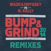 Bump & Grind 2014 (Remixes) Songs