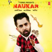 Naukar Songs Download: Naukar MP3 Punjabi Songs Online Free