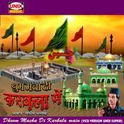 Dhoom Macha Di Karbala Main Song