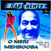O Meri Mehbooba Rafi Remix Songs